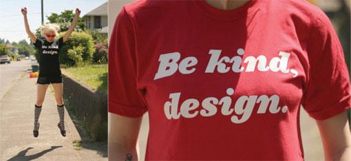 Be Kind, Design t-shirt