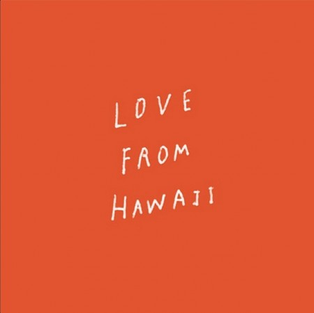 LoveFromHawaii_Intro