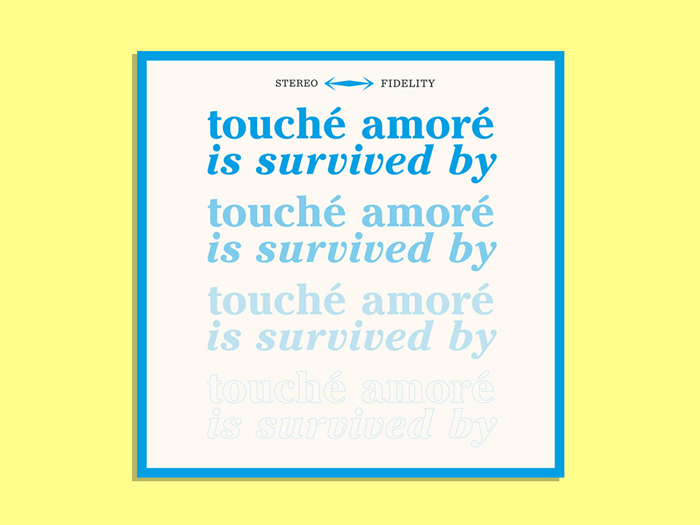 Touché Amoré - Is Survived By (2013)