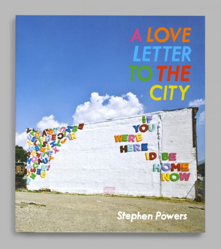 Stephen Powers: Love Letter Book / on Design Work Life