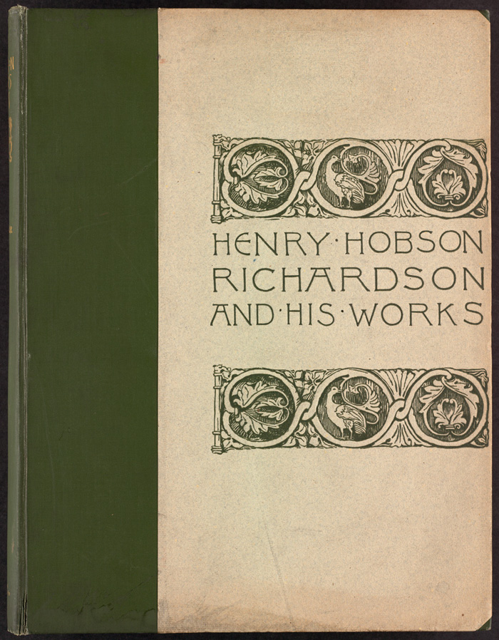 """Henry Hobson Richardson and his works"", 1888"